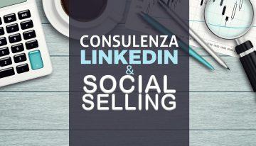 Consulenza Linkedin e Social Selling per professionisti