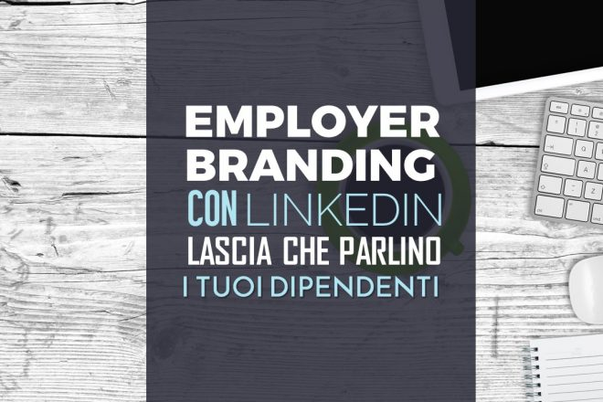 EMPLOYER BRANDING CON LINKEDIN