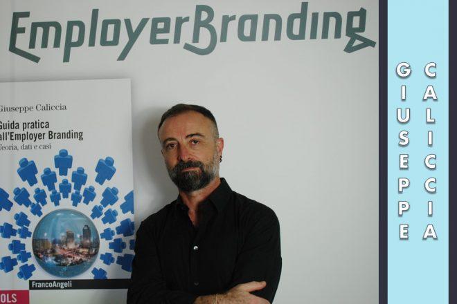 Gestire un progetto di Employer branding in azienda, l'intervista a Giuseppe Caliccia