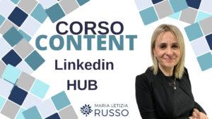 Videocorso sulla strategia dei Contenuti Linkedin