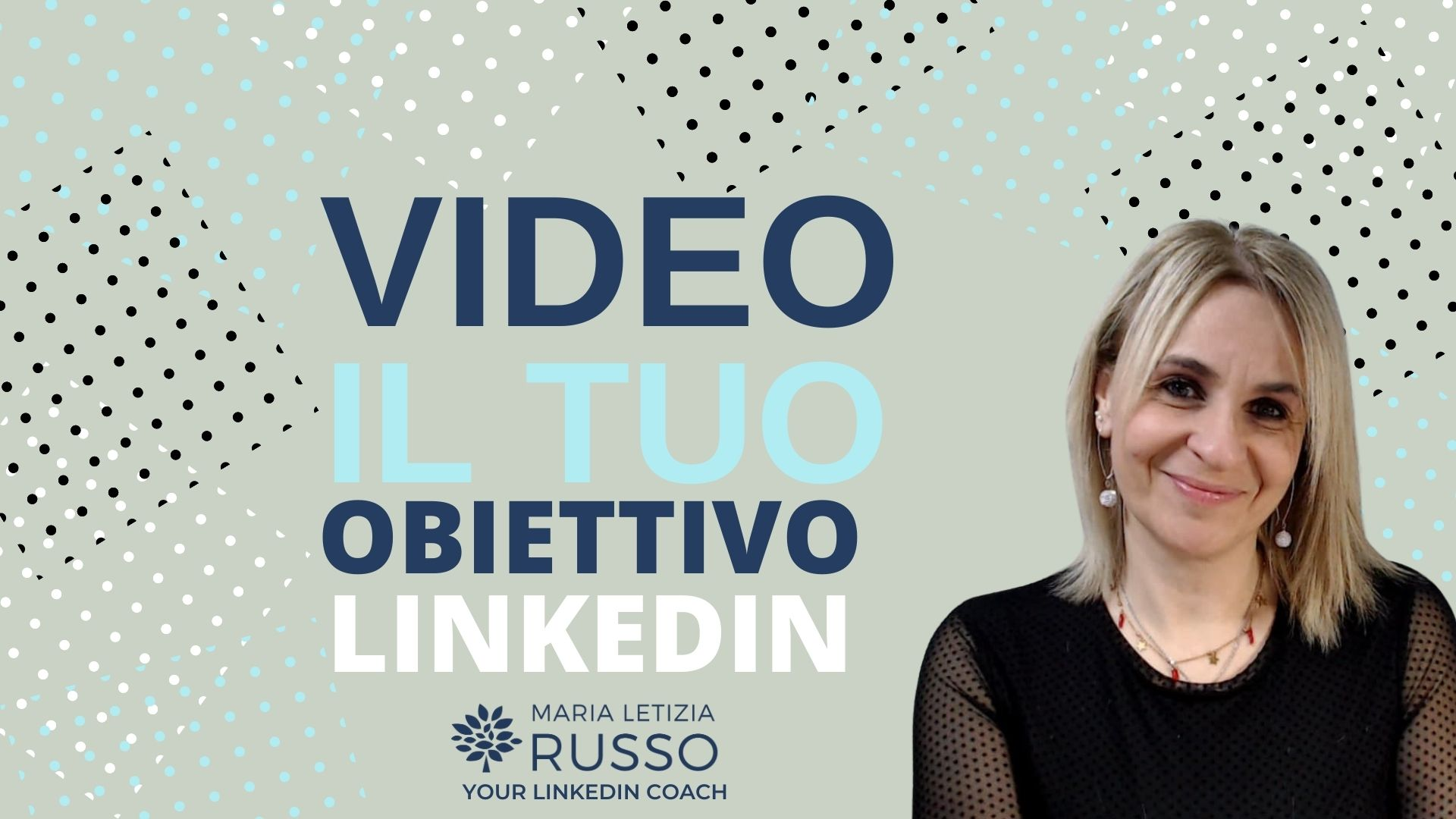 VIDEO OBIETTIVO LINKEDIN